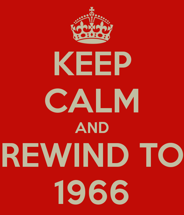 keep-calm-and-rewind-to-1966